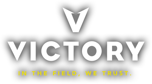 VICTORY IN THE FIELD, WE TRUST.